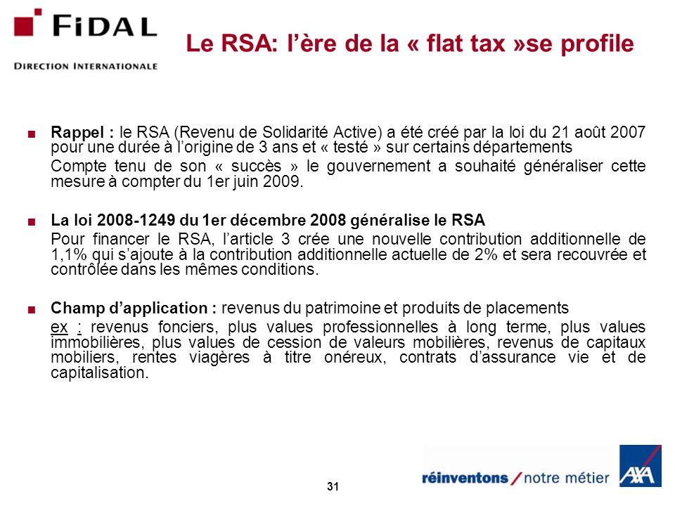 Le RSA: l'ère de la « flat tax »se profile