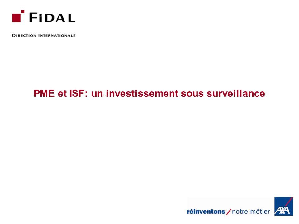 PME et ISF: un investissement sous surveillance