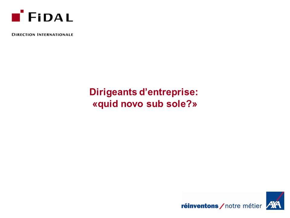 Dirigeants d'entreprise: «quid novo sub sole »