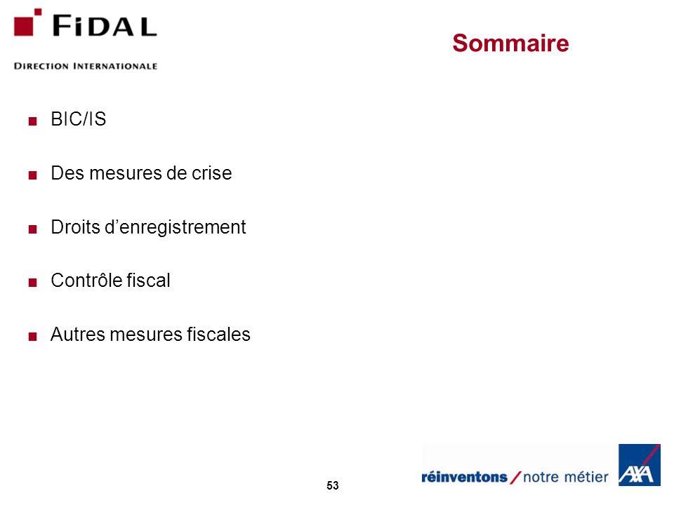 Sommaire BIC/IS Des mesures de crise Droits d'enregistrement