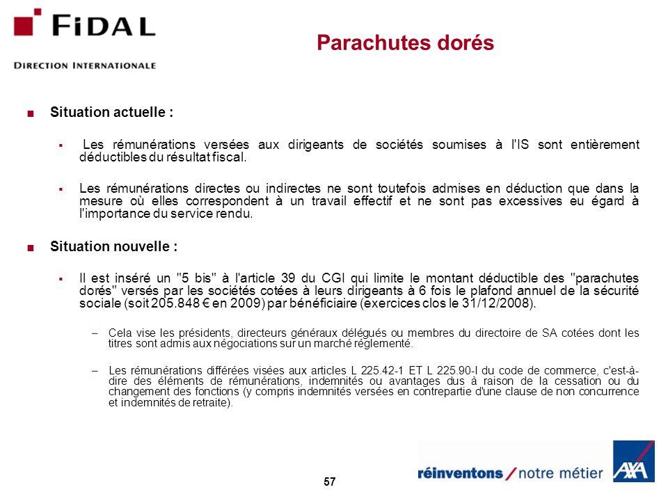 Parachutes dorés Situation actuelle : Situation nouvelle :