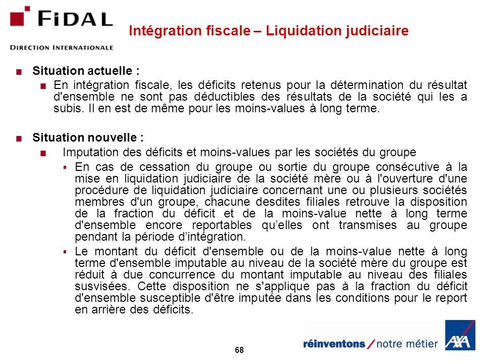 Intégration fiscale – Liquidation judiciaire