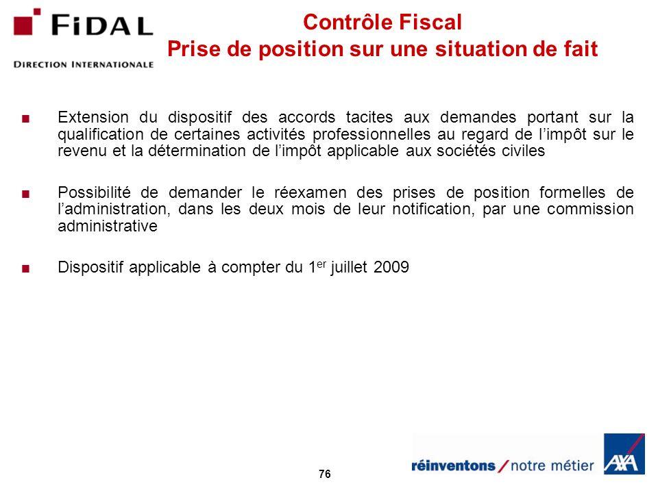 Contrôle Fiscal Prise de position sur une situation de fait