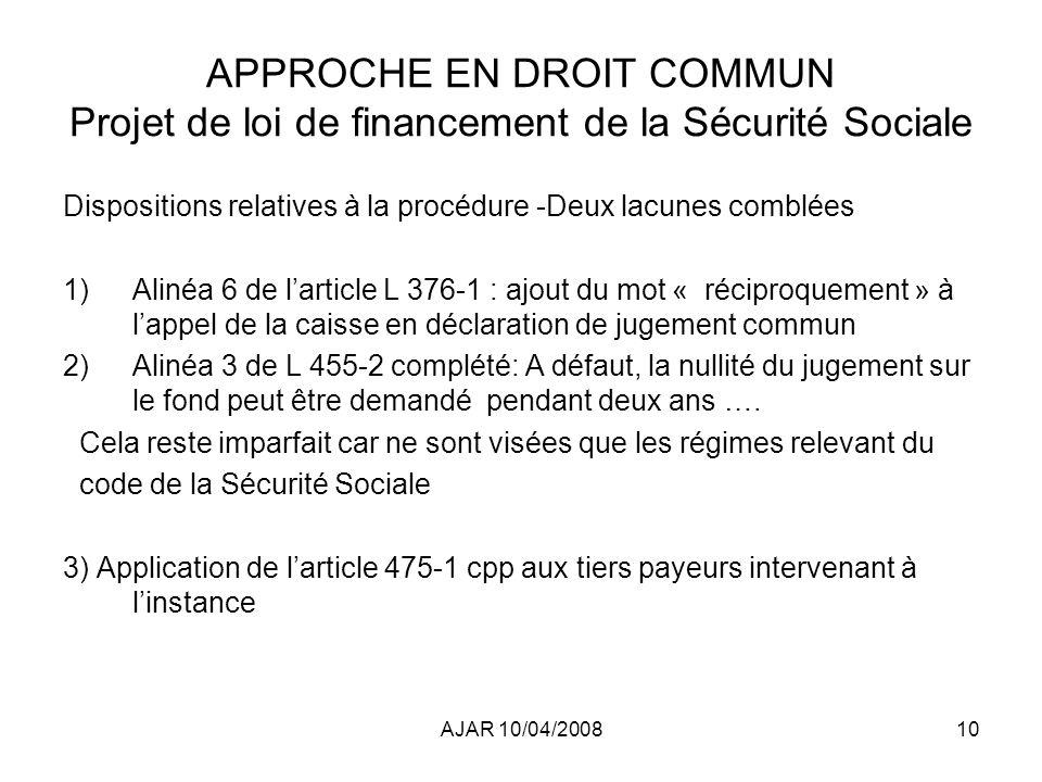 APPROCHE EN DROIT COMMUN Projet de loi de financement de la Sécurité Sociale