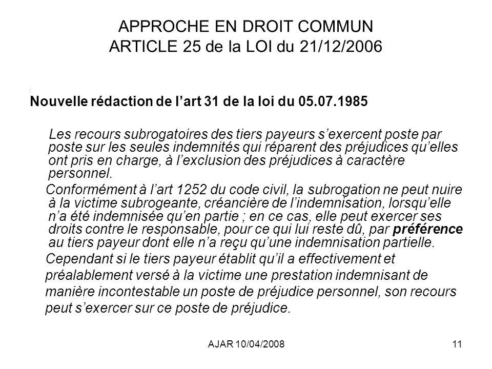 APPROCHE EN DROIT COMMUN ARTICLE 25 de la LOI du 21/12/2006
