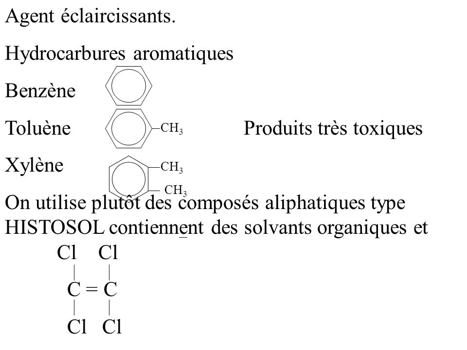 Hydrocarbures aromatiques Benzène Toluène Produits très toxiques
