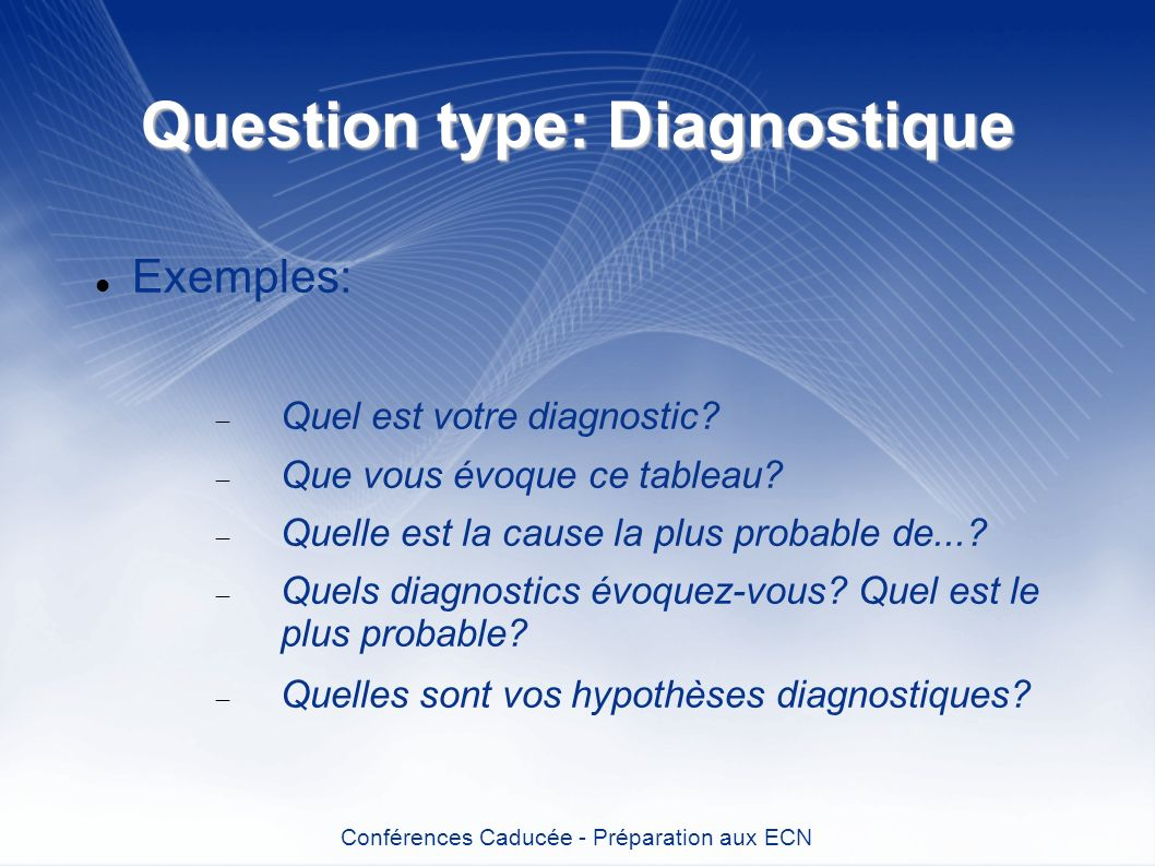 Question type: Diagnostique