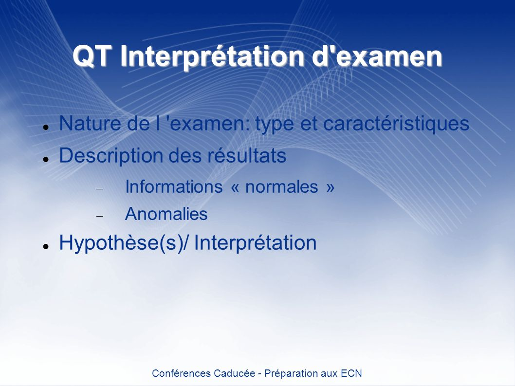 QT Interprétation d examen