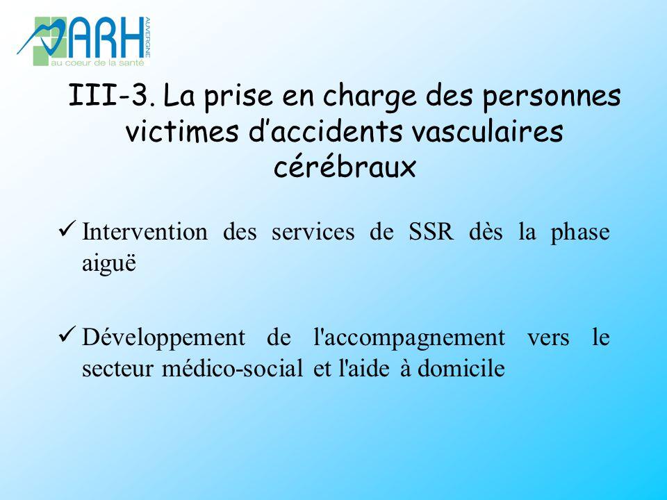 III-3. La prise en charge des personnes victimes d'accidents vasculaires cérébraux