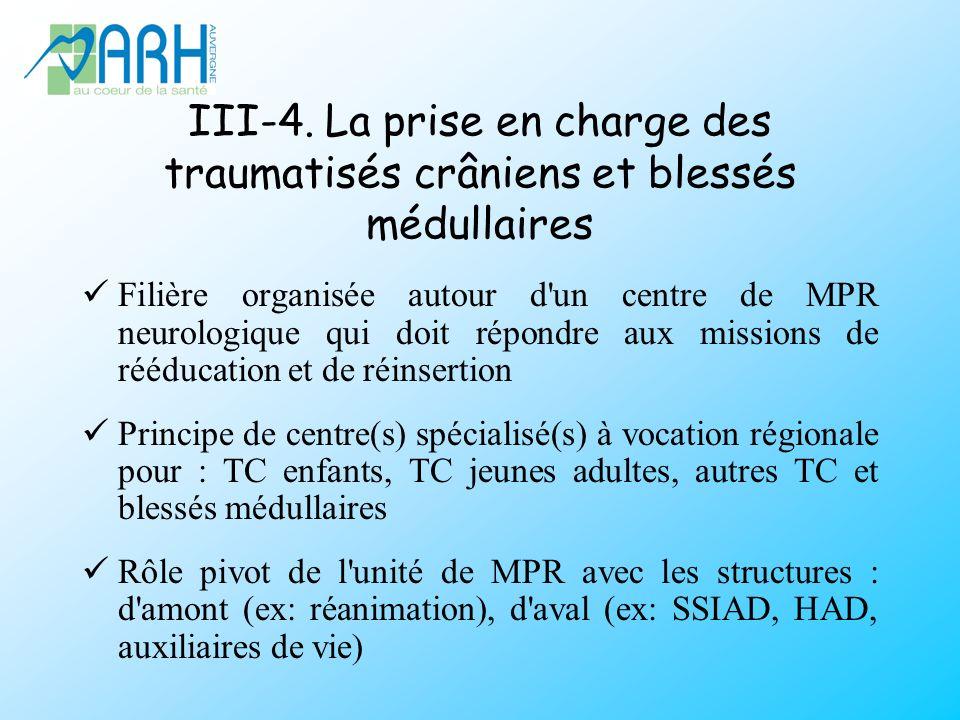 III-4. La prise en charge des traumatisés crâniens et blessés médullaires