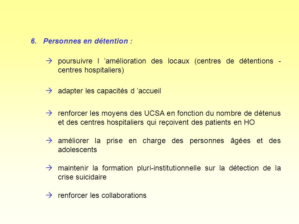 6. Personnes en détention :