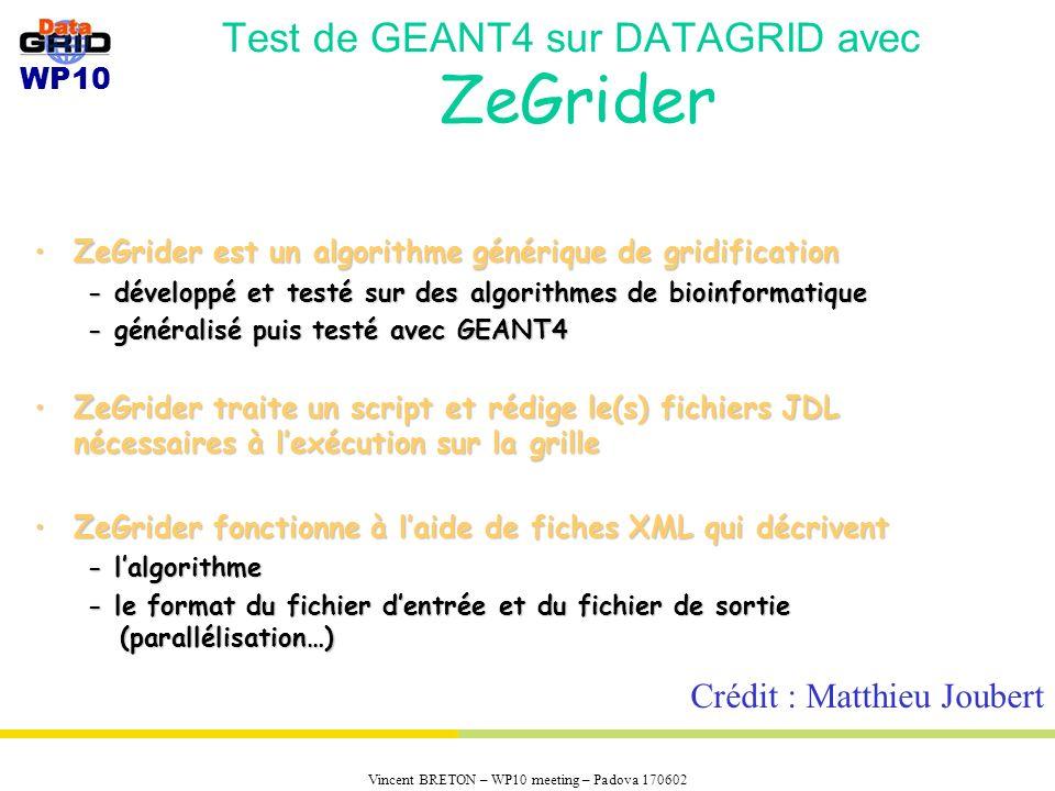 Test de GEANT4 sur DATAGRID avec ZeGrider