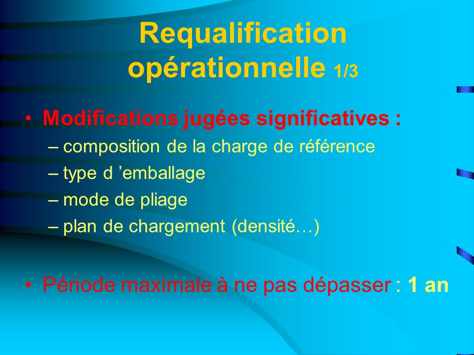 Requalification opérationnelle 1/3