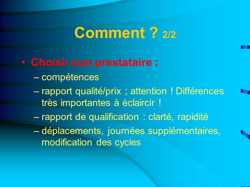 Comment 2/2 Choisir son prestataire : compétences