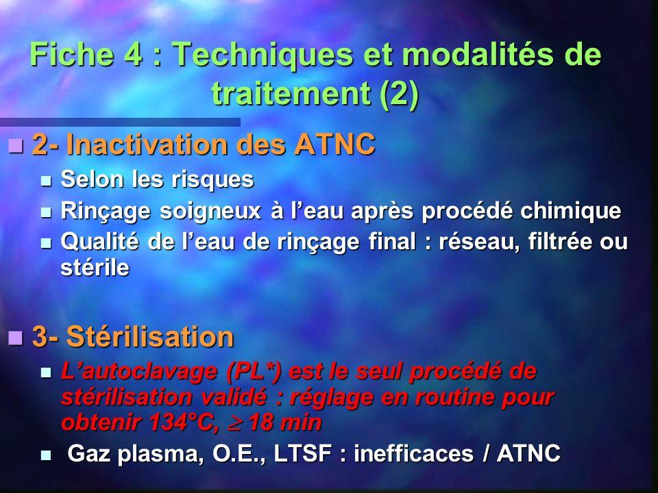 Fiche 4 : Techniques et modalités de traitement (2)