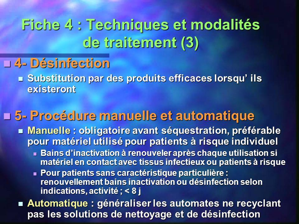 Fiche 4 : Techniques et modalités de traitement (3)