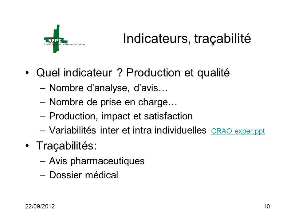 Indicateurs, traçabilité