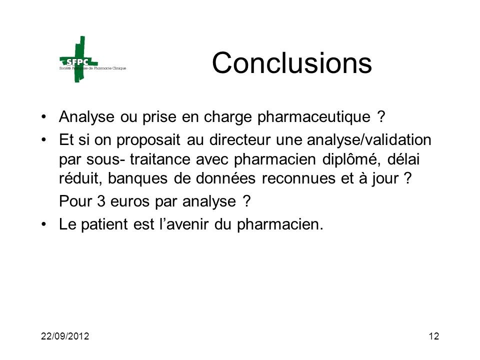 Conclusions Analyse ou prise en charge pharmaceutique