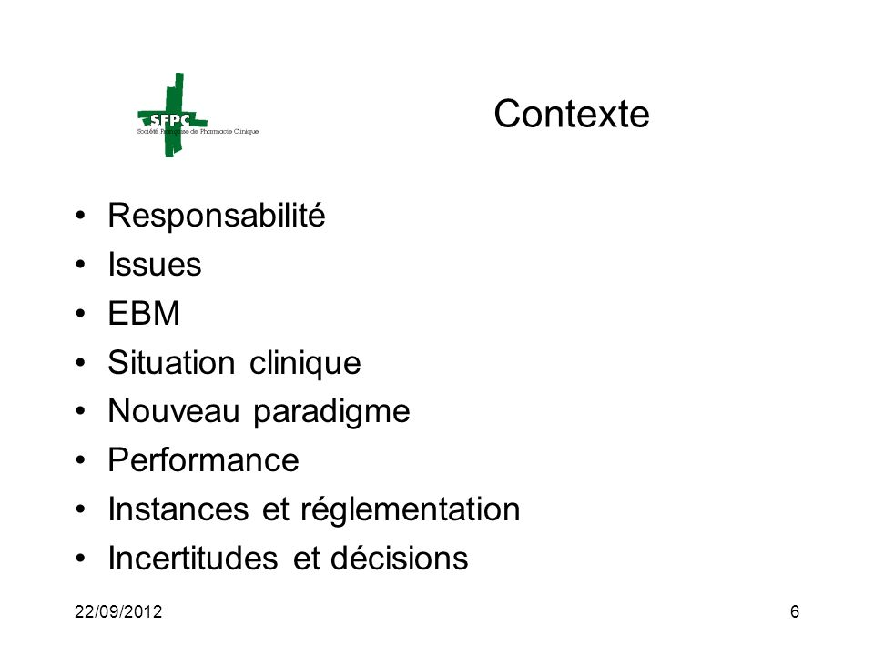 Contexte Responsabilité Issues EBM Situation clinique