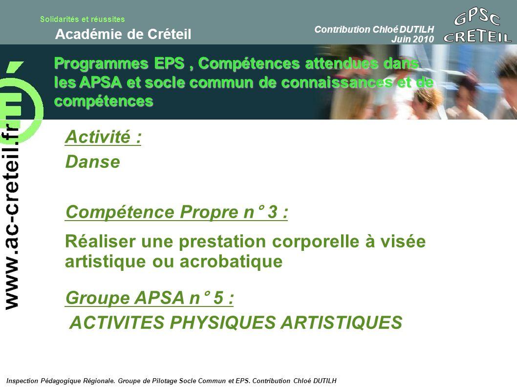 GPSC CRETEIL Activité : Danse Compétence Propre n° 3 :