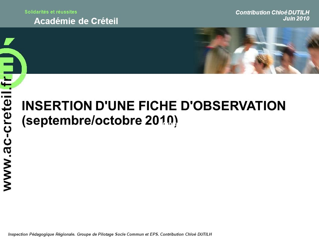 INSERTION D UNE FICHE D OBSERVATION (septembre/octobre 2010)