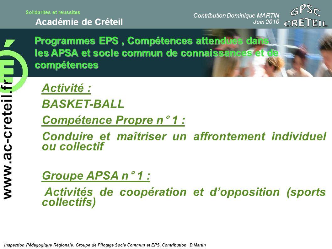 GPSC CRETEIL Activité : BASKET-BALL Compétence Propre n° 1 :