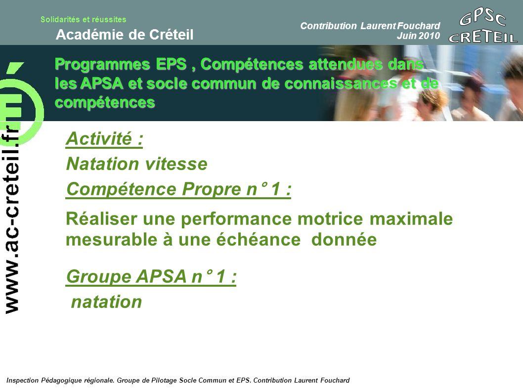 GPSC CRETEIL Activité : Natation vitesse Compétence Propre n° 1 :