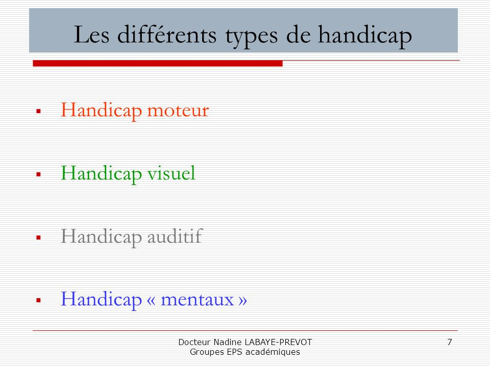 Les différents types de handicap
