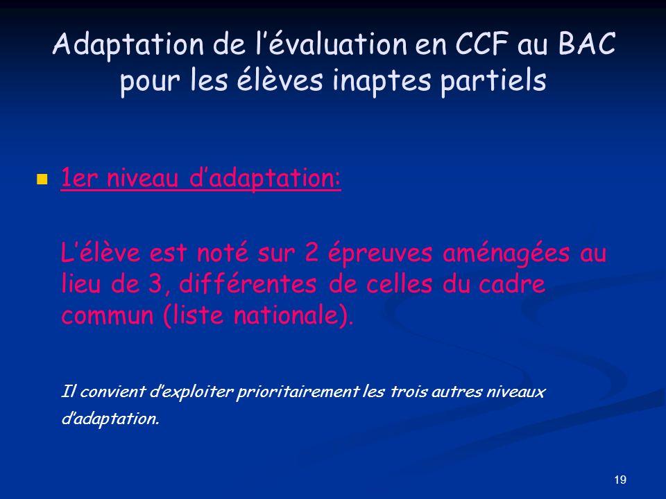Adaptation de l'évaluation en CCF au BAC pour les élèves inaptes partiels