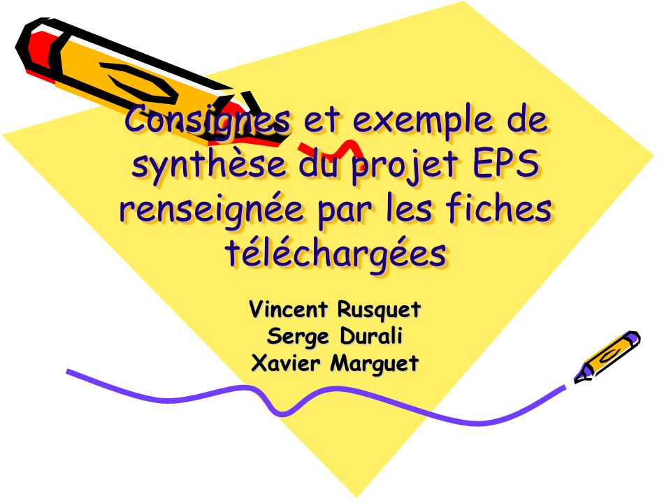 Vincent Rusquet Serge Durali Xavier Marguet