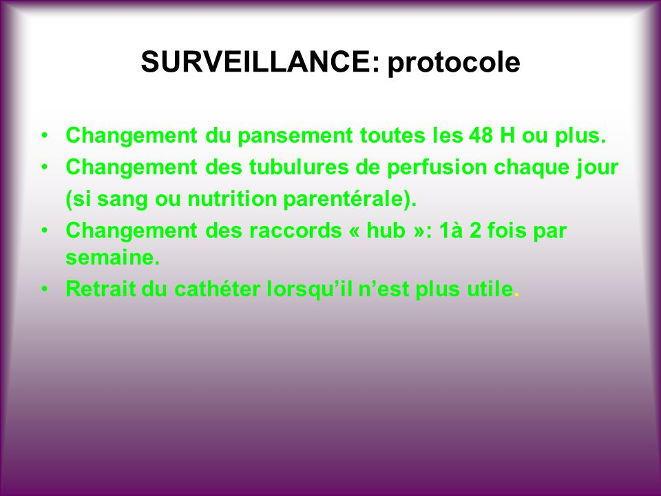 SURVEILLANCE: protocole