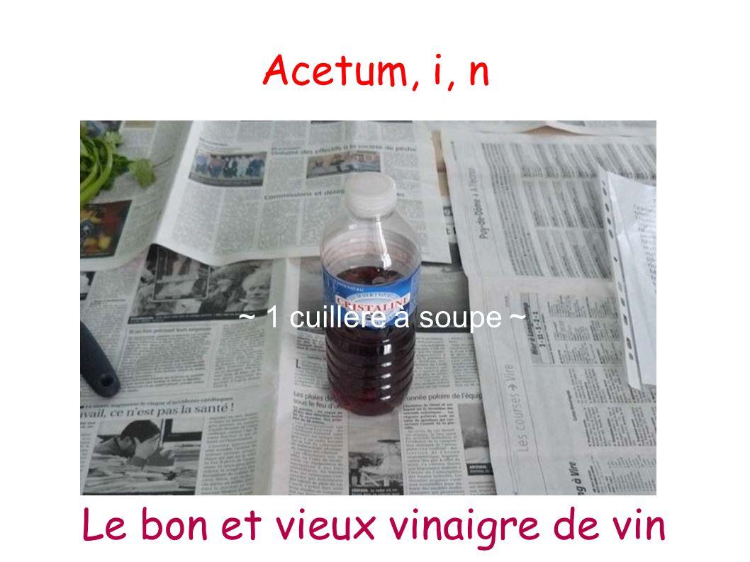 Le bon et vieux vinaigre de vin