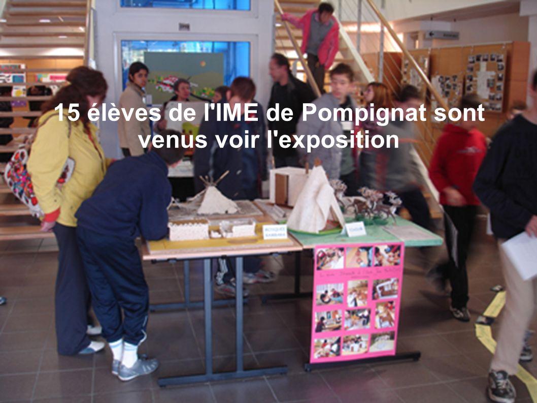 15 élèves de l IME de Pompignat sont venus voir l exposition