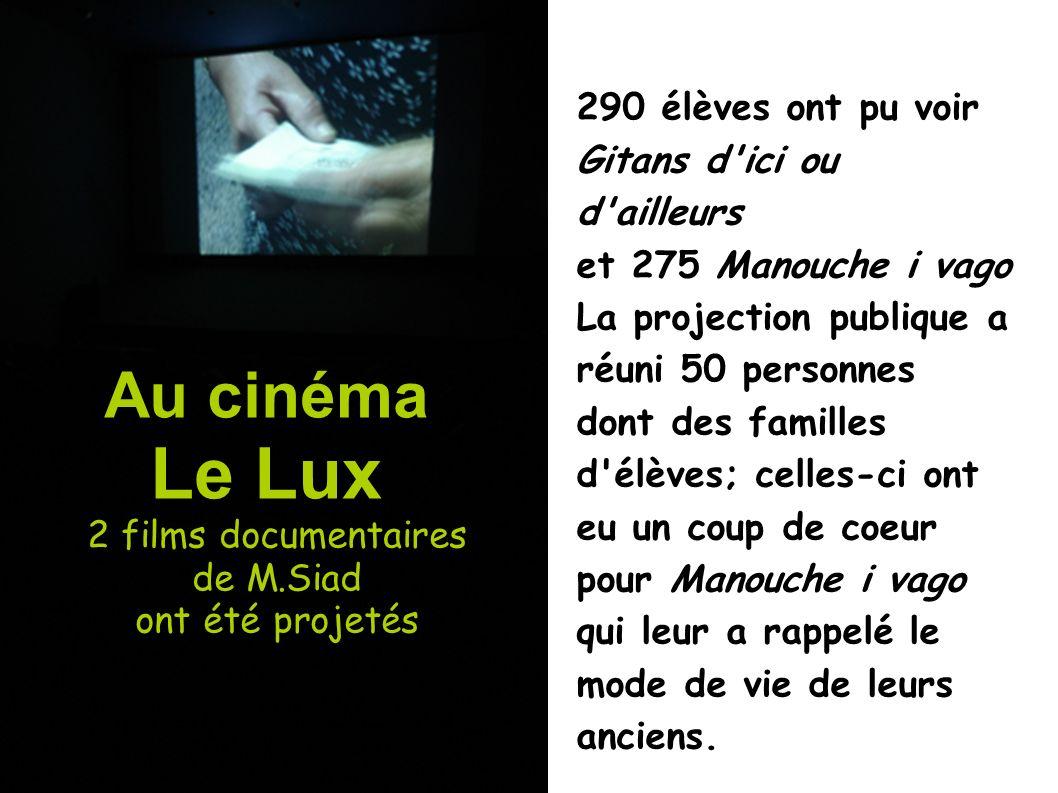 Le Lux 2 films documentaires de M.Siad ont été projetés