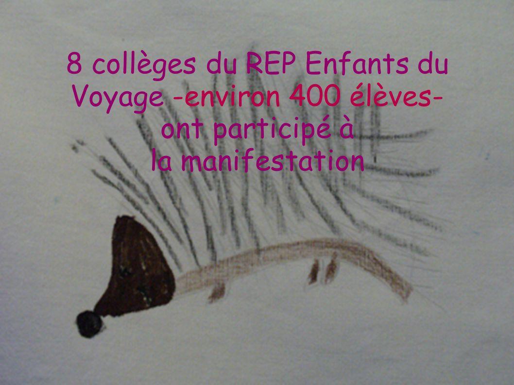 8 collèges du REP Enfants du Voyage -environ 400 élèves- ont participé à la manifestation