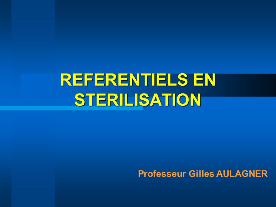 REFERENTIELS EN STERILISATION