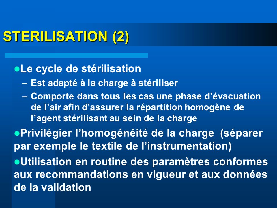 STERILISATION (2) Le cycle de stérilisation
