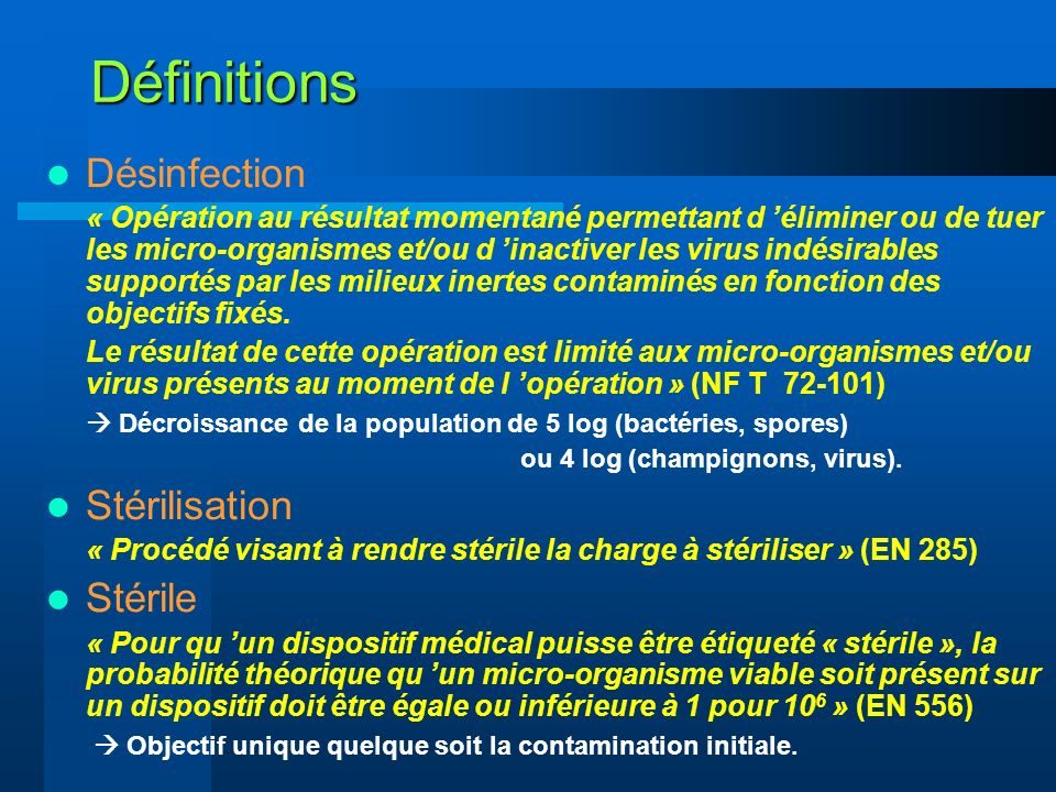 Définitions Désinfection Stérilisation Stérile
