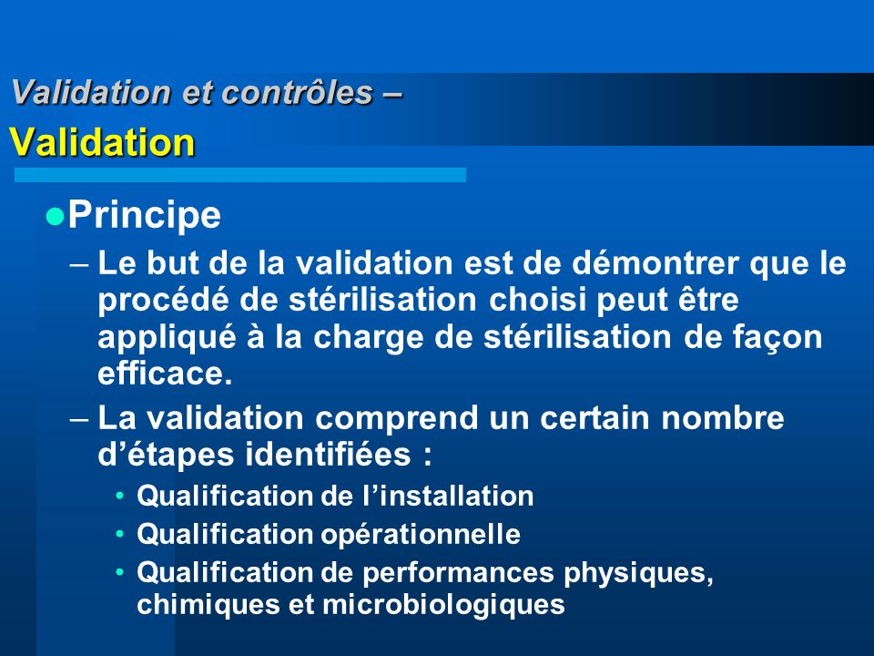 Validation et contrôles – Validation