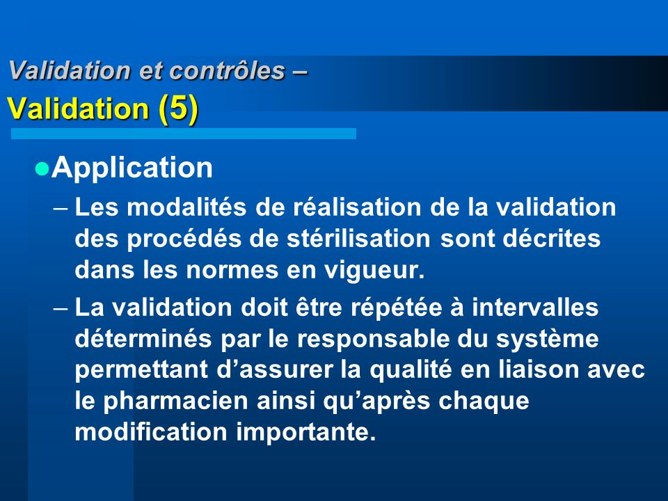 Validation et contrôles – Validation (5)