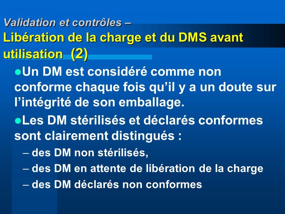 Les DM stérilisés et déclarés conformes sont clairement distingués :