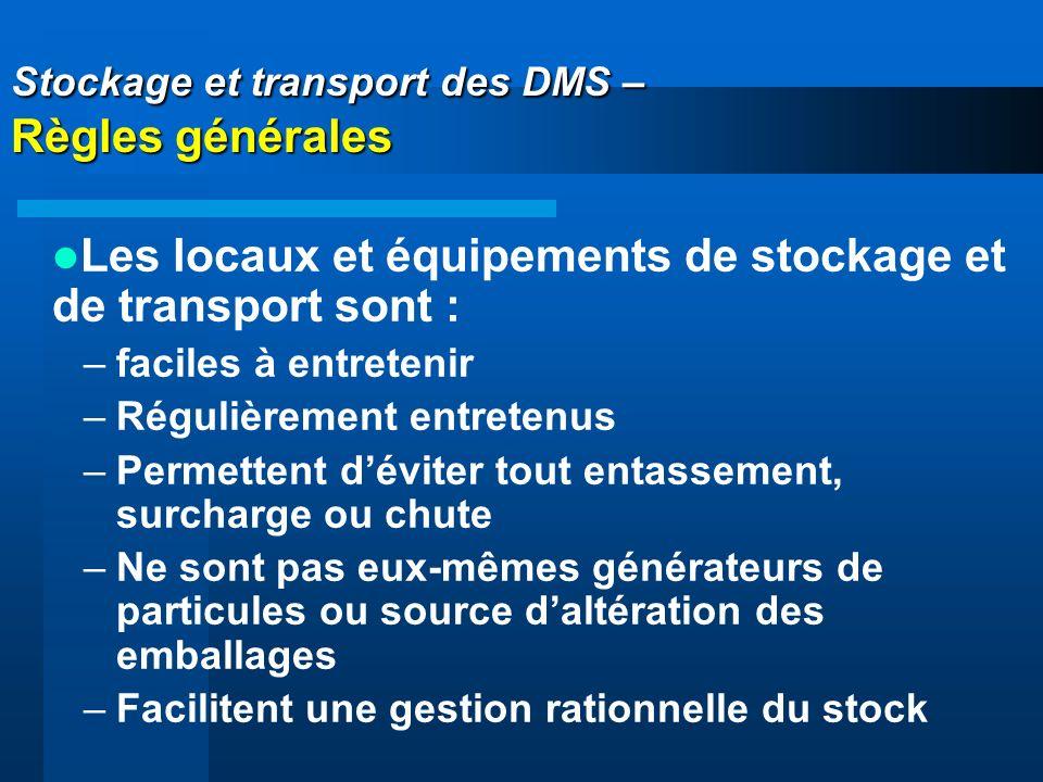 Stockage et transport des DMS – Règles générales