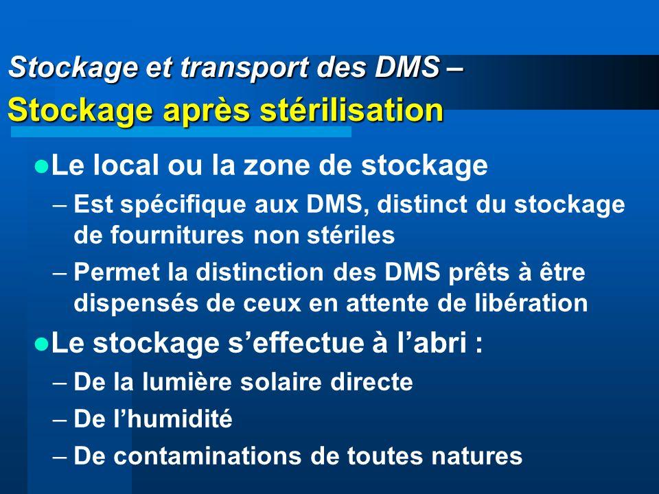 Stockage et transport des DMS – Stockage après stérilisation