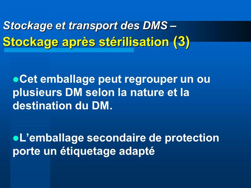 Stockage et transport des DMS – Stockage après stérilisation (3)