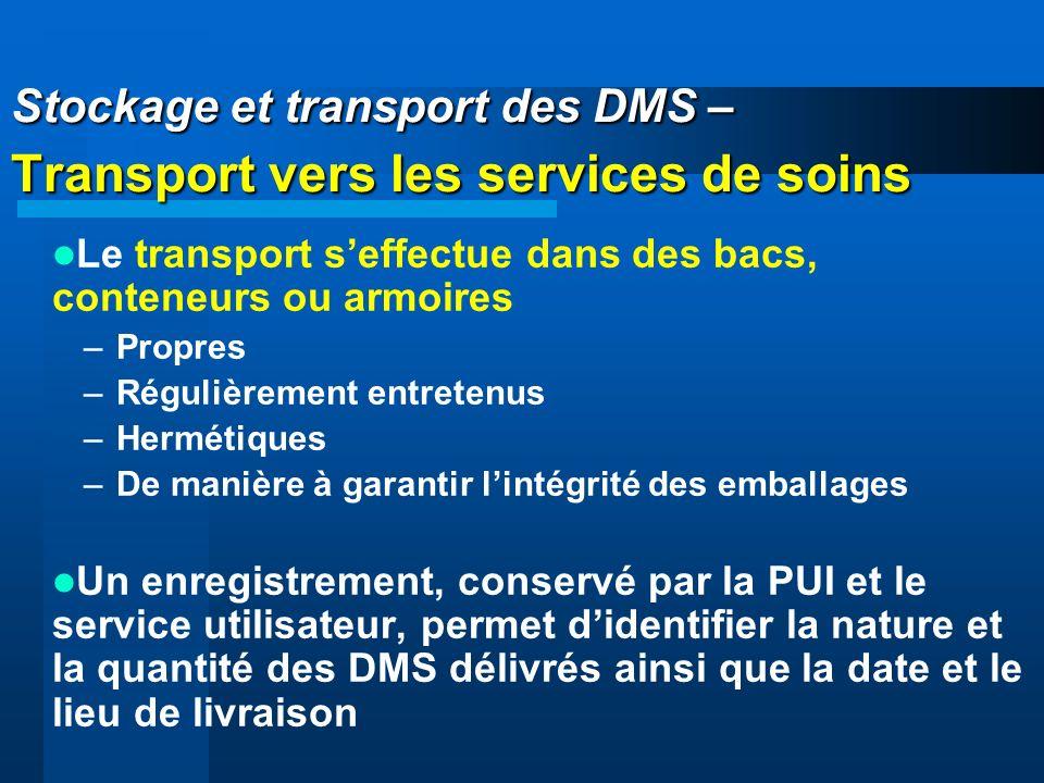 Stockage et transport des DMS – Transport vers les services de soins