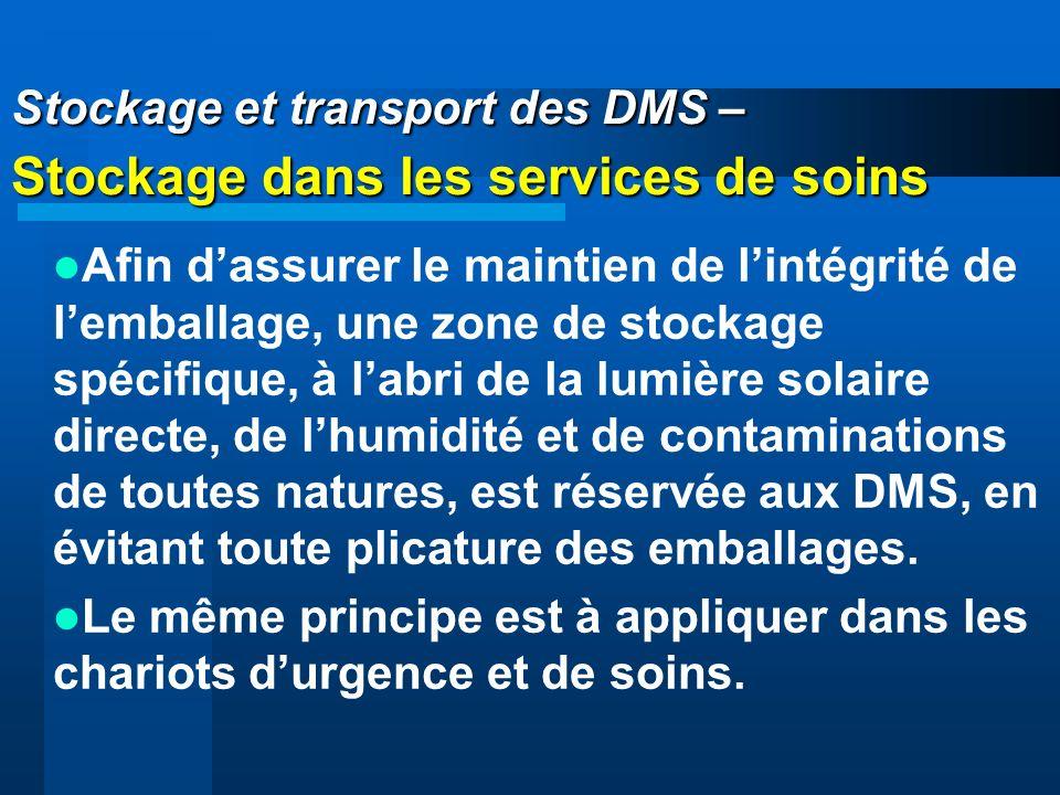 Stockage et transport des DMS – Stockage dans les services de soins