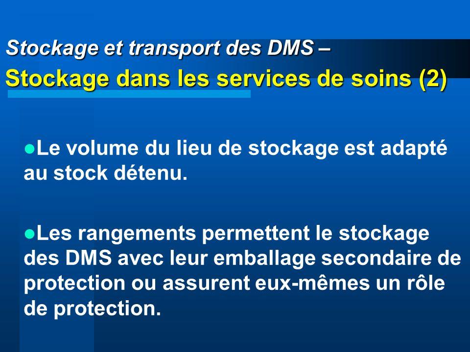 Stockage et transport des DMS – Stockage dans les services de soins (2)