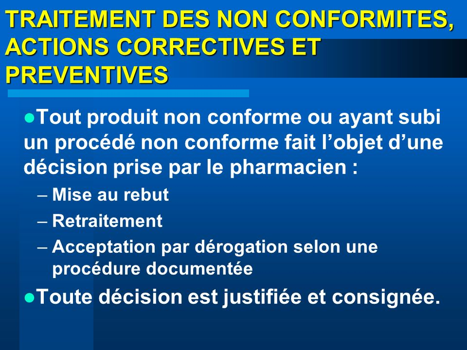 TRAITEMENT DES NON CONFORMITES, ACTIONS CORRECTIVES ET PREVENTIVES