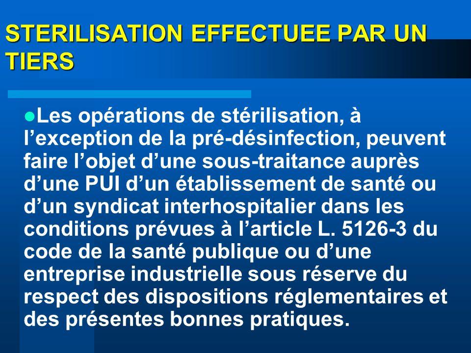 STERILISATION EFFECTUEE PAR UN TIERS