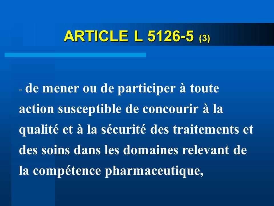 ARTICLE L 5126-5 (3)
